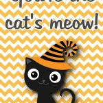 Halloween Printable: You're the Cat's Meow, 2012 Copyright Christine Hull, Windy Pinwheel