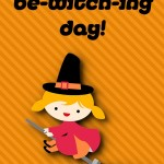 Halloween Printable: Have a Bewitching Day, 2012 Copyright Christine Hull, Windy Pinwheel