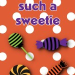 Halloween Printable: You're Such a Sweetie, 2012 Copyright Christine Hull, Windy Pinwheel