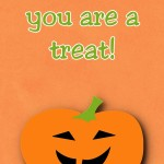 Halloween Printable: No Tricks, You Are a Treat, 2012 Copyright Christine Hull, Windy Pinwheel