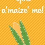 Thanksgiving Themed Lunch Box Love Notes: You a'maize me, 2012 Copyright Christine Hull, Windy Pinwheel