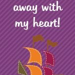 Thanksgiving Themed Lunch Box Love Notes: You've sailed away with my heart, 2012 Copyright Christine Hull, Windy Pinwheel