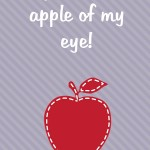 Thanksgiving Themed Lunch Box Love Notes: You're the apple of my eye, 2012 Copyright Christine Hull, Windy Pinwheel