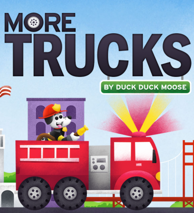 Duck Duck Moose: More Trucks