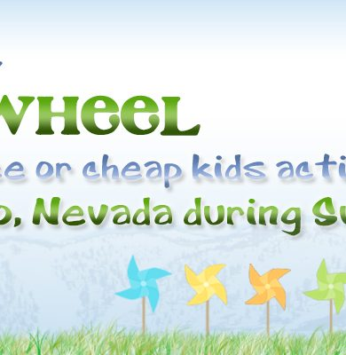 26 free or cheap kids activities in Reno, Nevada during summer header, 2016 Copyright Will Hull, Windy Pinwheel